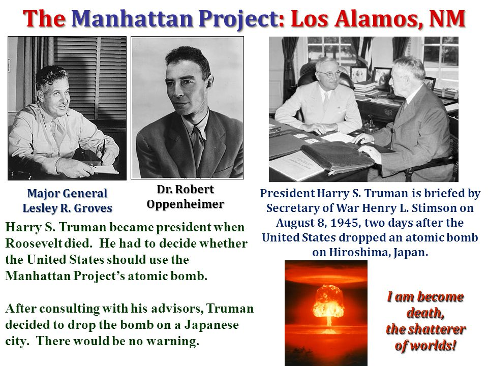 The Manhattan Project: Los Alamos, NM