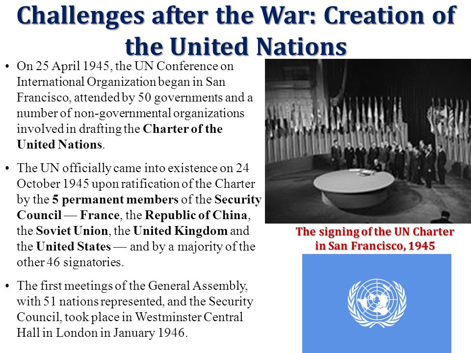 Challenges after the War: Creation of the United Nations
