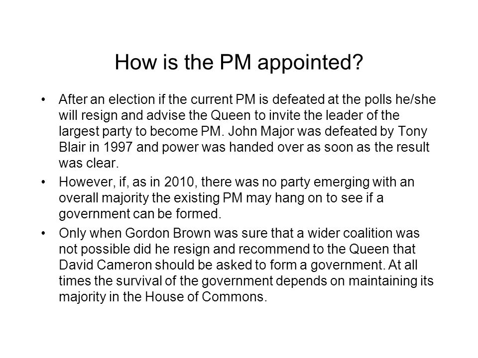 How is the PM appointed