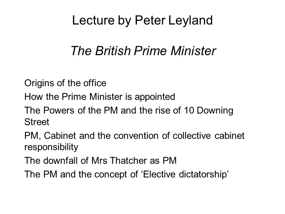 Lecture by Peter Leyland The British Prime Minister