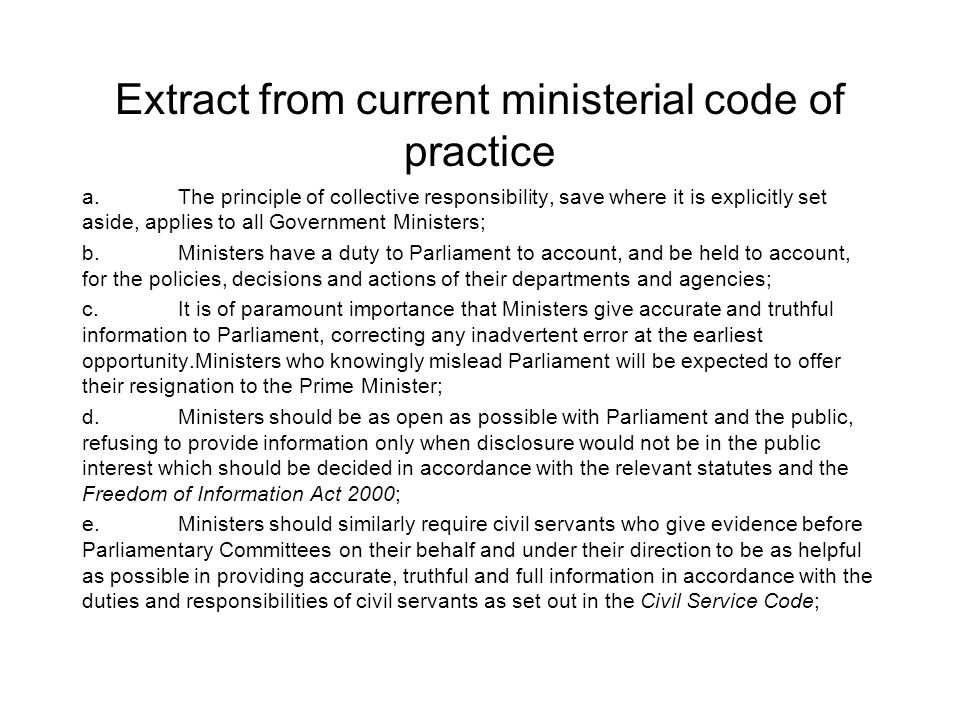 Extract from current ministerial code of practice