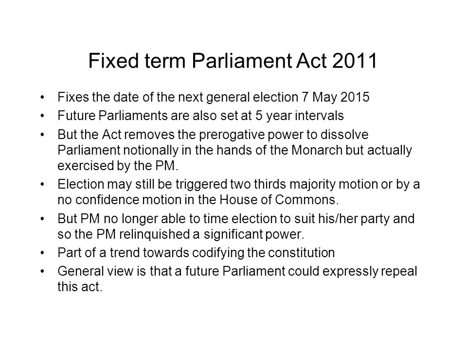 Fixed term Parliament Act 2011