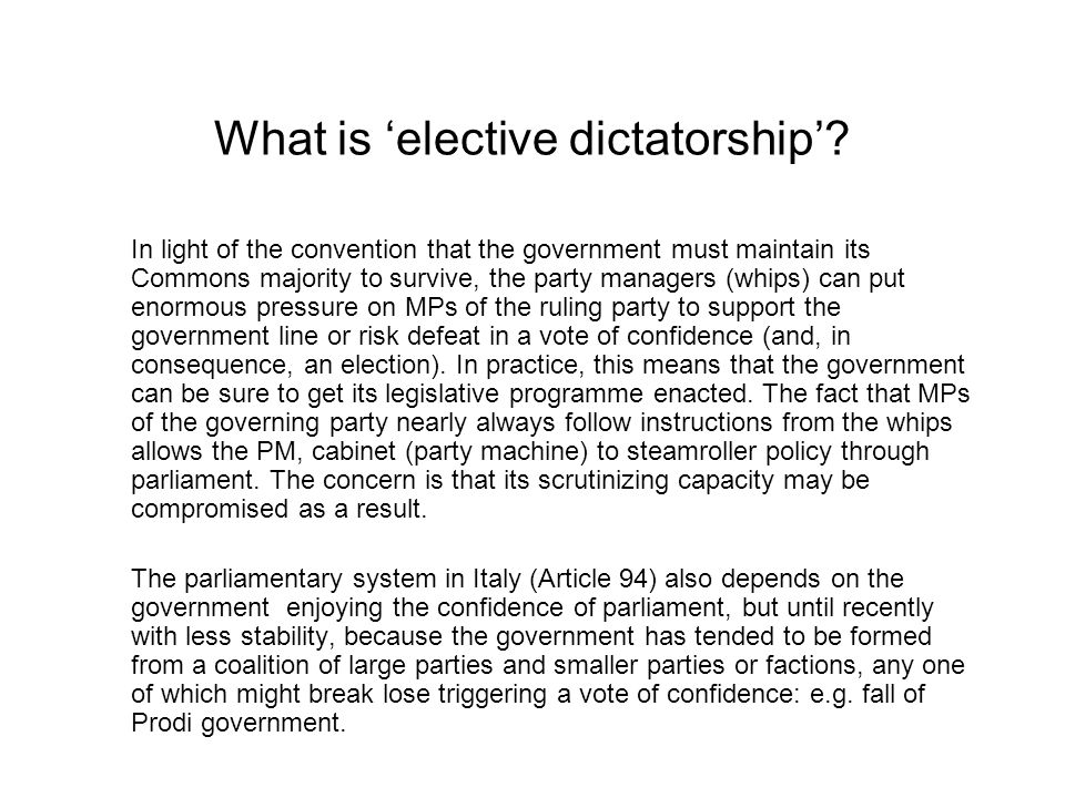 What is 'elective dictatorship'