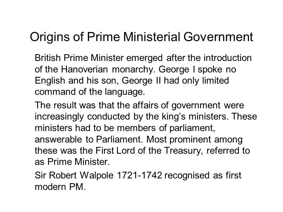 Origins of Prime Ministerial Government