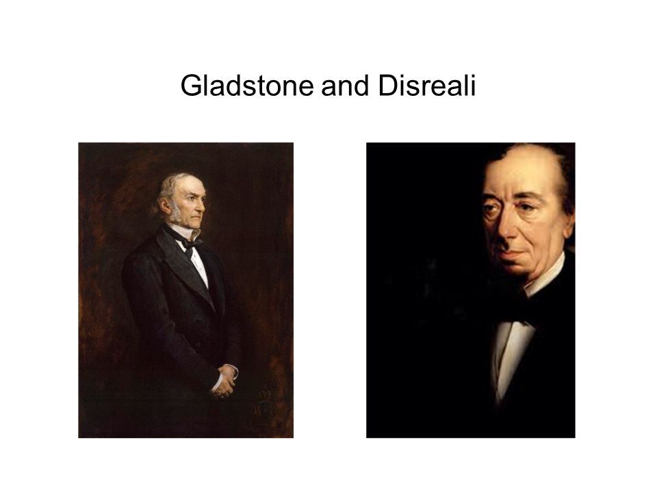 Gladstone and Disreali