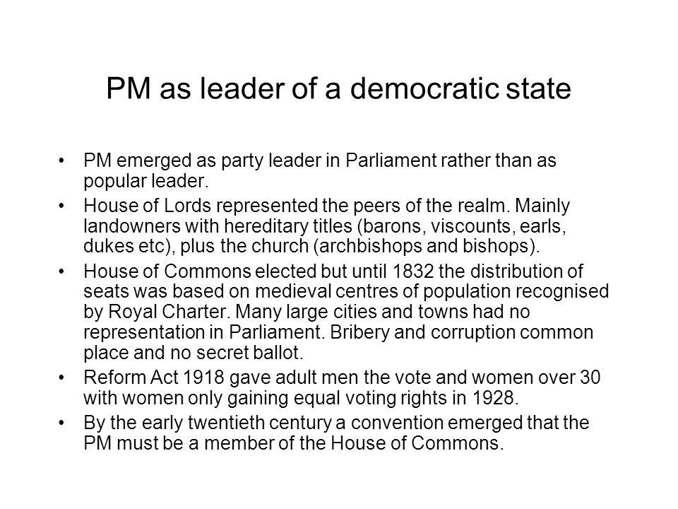 PM as leader of a democratic state