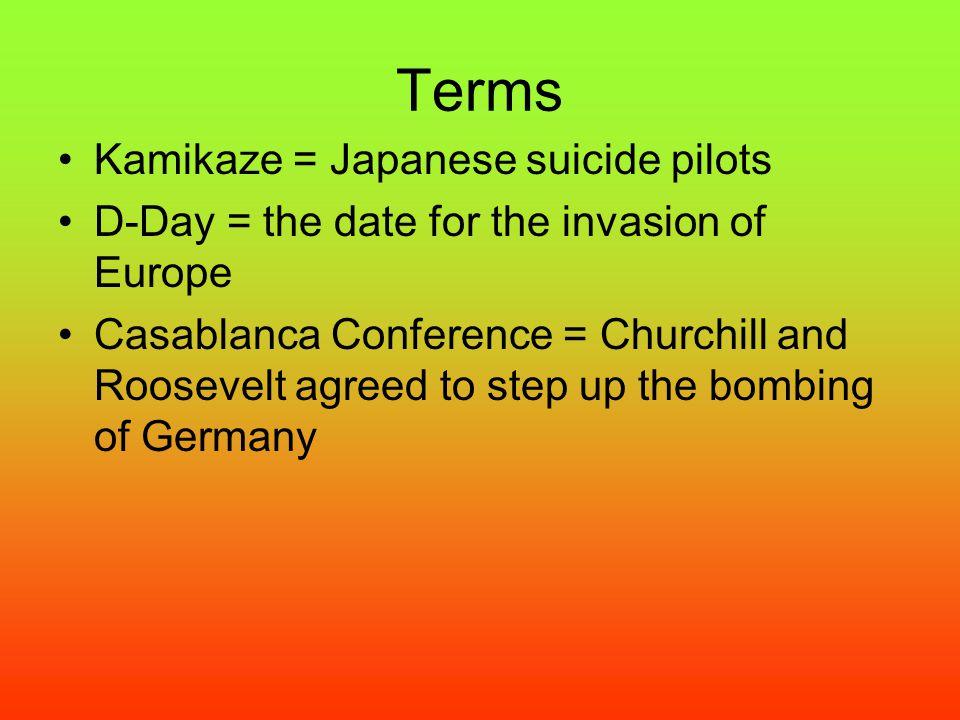 Terms Kamikaze = Japanese suicide pilots