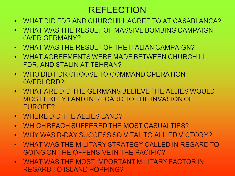 REFLECTION WHAT DID FDR AND CHURCHILL AGREE TO AT CASABLANCA