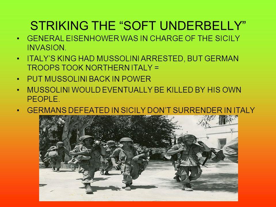 STRIKING THE SOFT UNDERBELLY