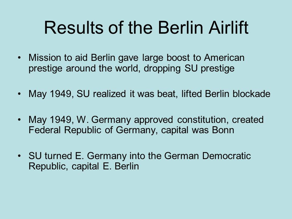 Results of the Berlin Airlift