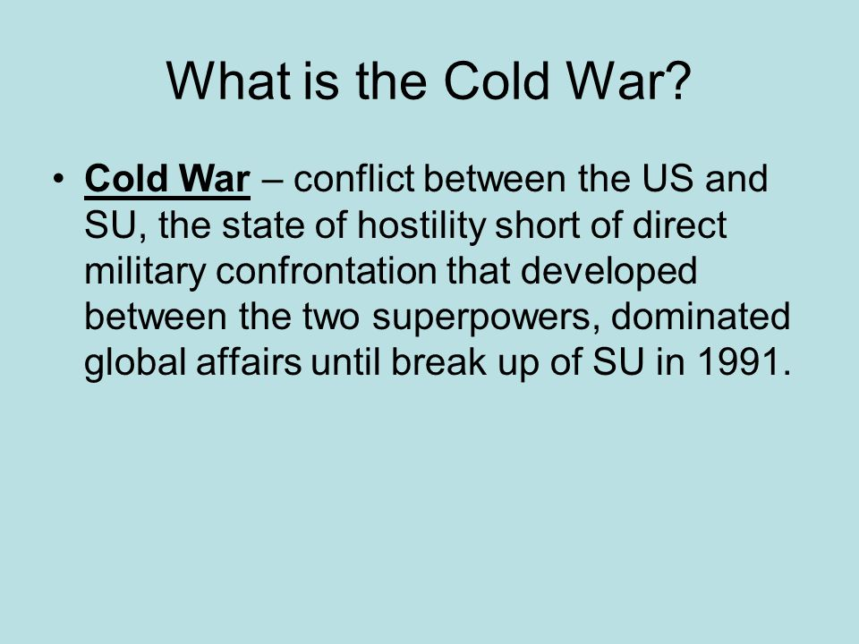 What is the Cold War