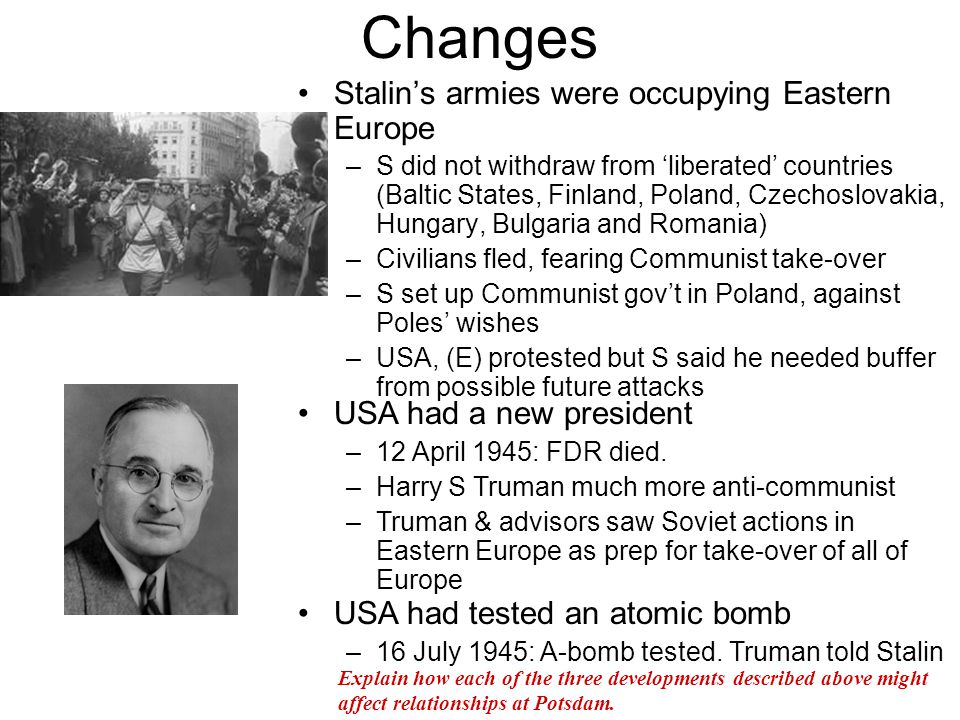 Changes Stalin's armies were occupying Eastern Europe