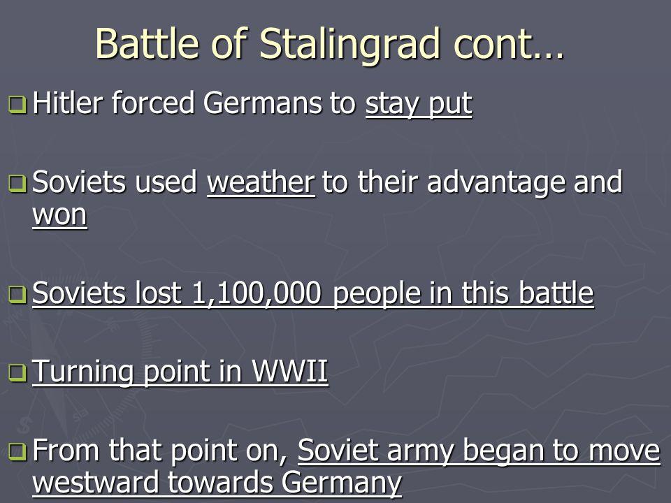 Battle of Stalingrad cont…