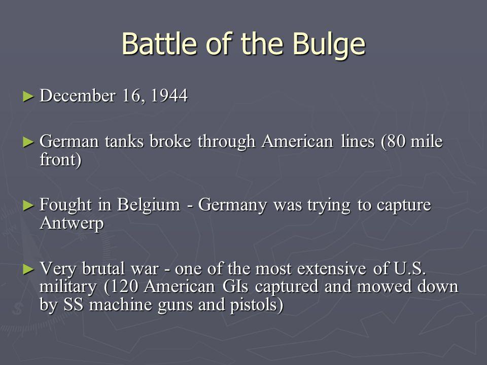 Battle of the Bulge December 16, 1944