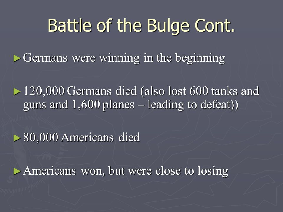 Battle of the Bulge Cont.