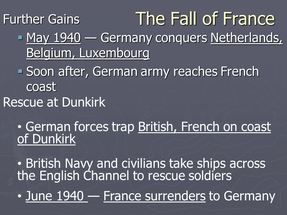 The Fall of France Further Gains