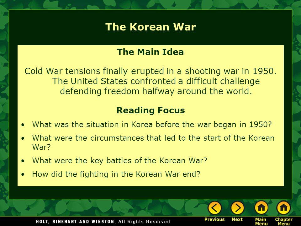 The Korean War The Main Idea