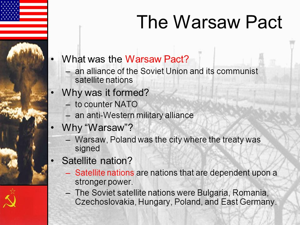 The Warsaw Pact What was the Warsaw Pact Why was it formed