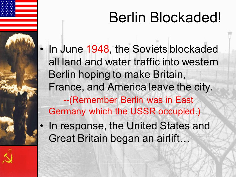 Berlin Blockaded!