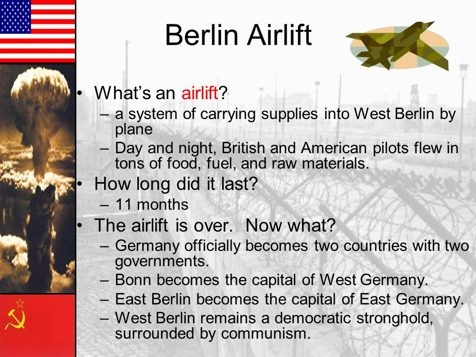 Berlin Airlift What's an airlift How long did it last