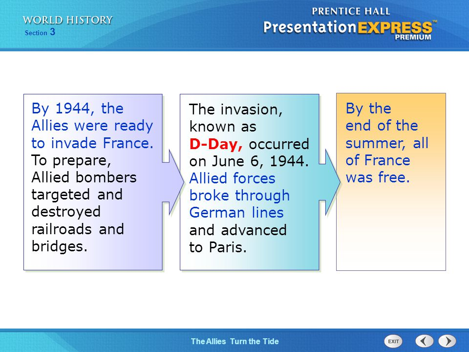 The invasion, known as D-Day, occurred on June 6, 1944