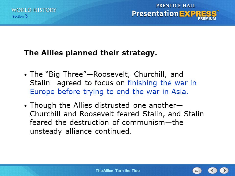 The Allies planned their strategy.