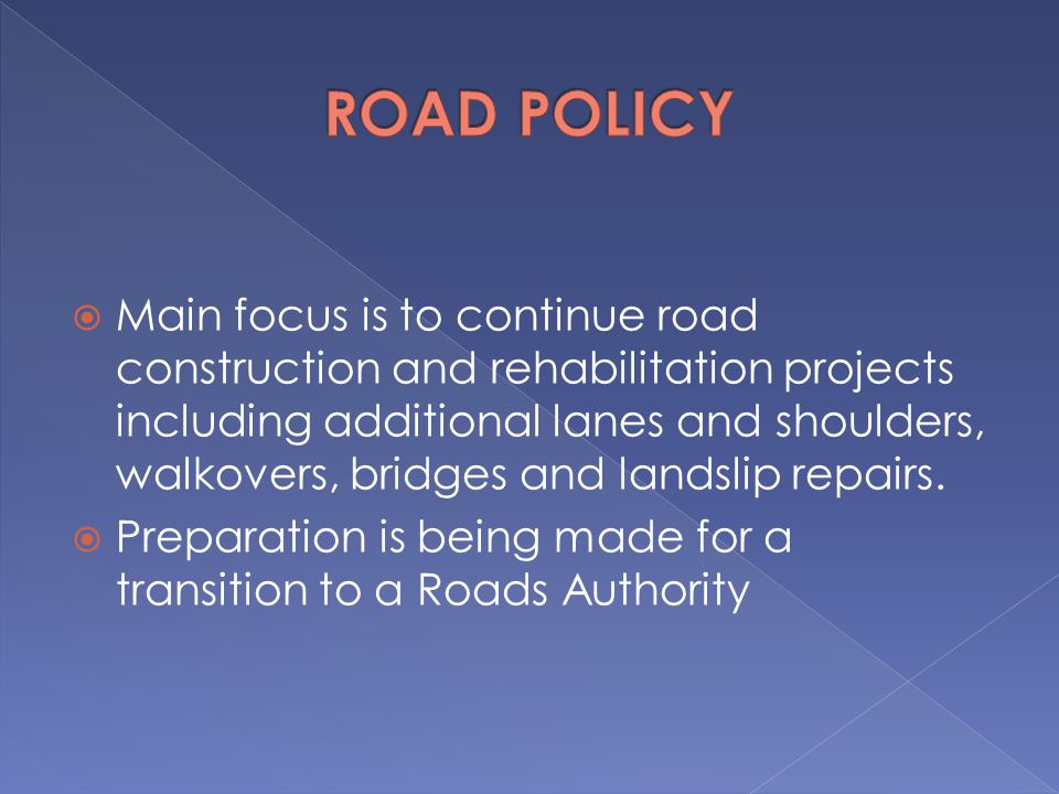 ROAD POLICY