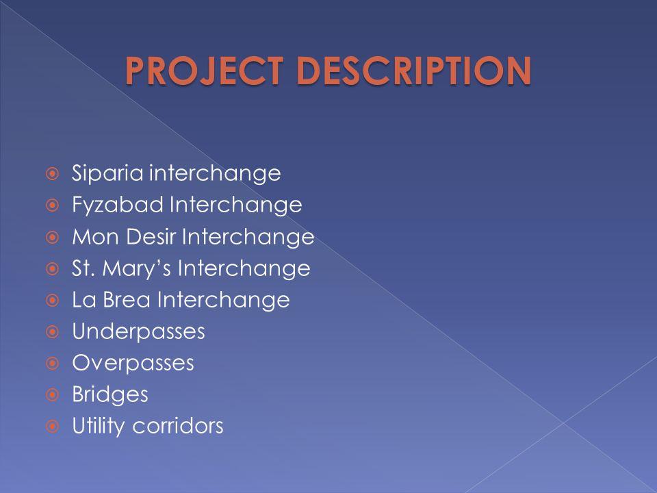 PROJECT DESCRIPTION Siparia interchange Fyzabad Interchange