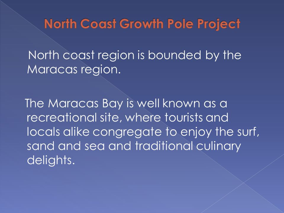 North Coast Growth Pole Project
