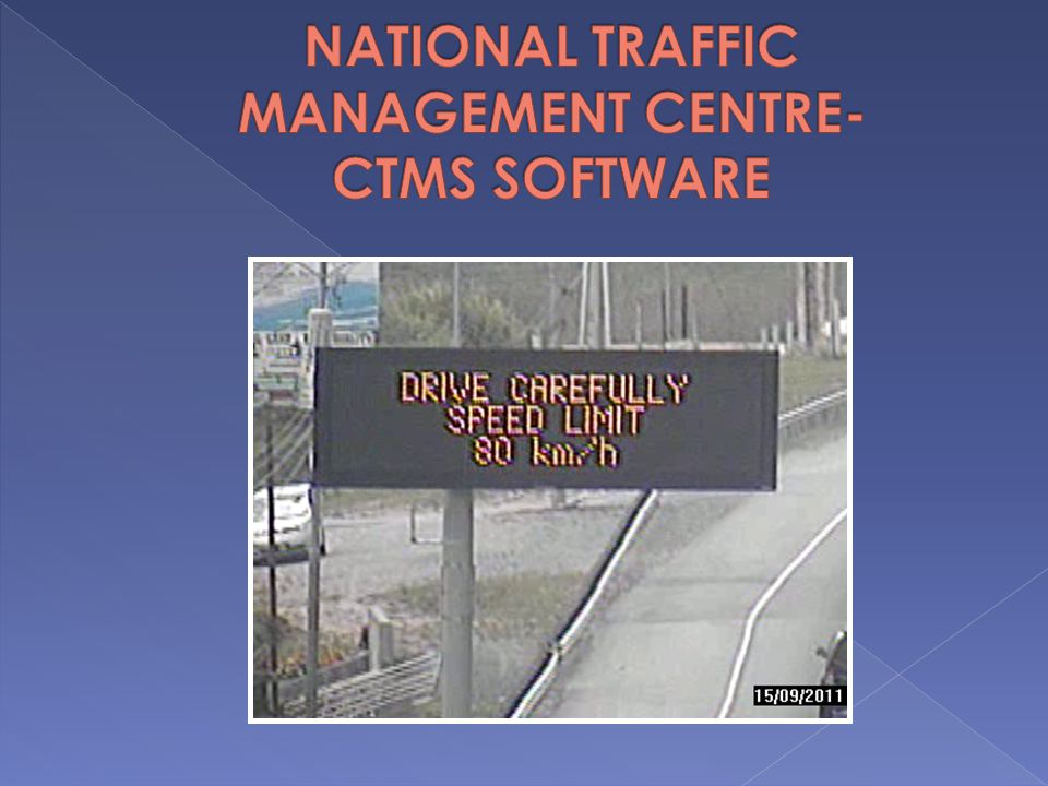 NATIONAL TRAFFIC MANAGEMENT CENTRE- CTMS SOFTWARE