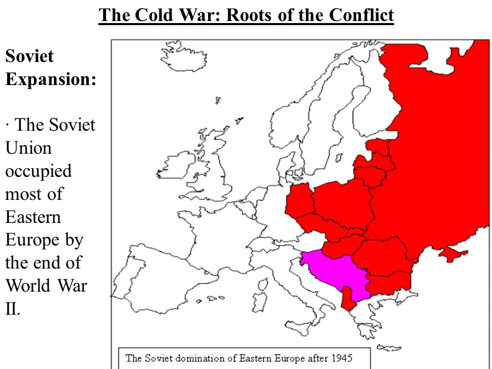 The Cold War: Roots of the Conflict