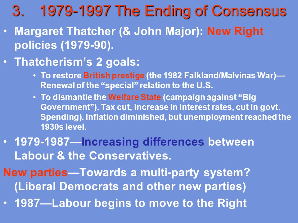 1979-1997 The Ending of Consensus