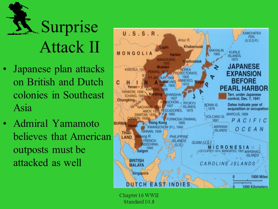 Surprise Attack II Japanese plan attacks on British and Dutch colonies in Southeast Asia.