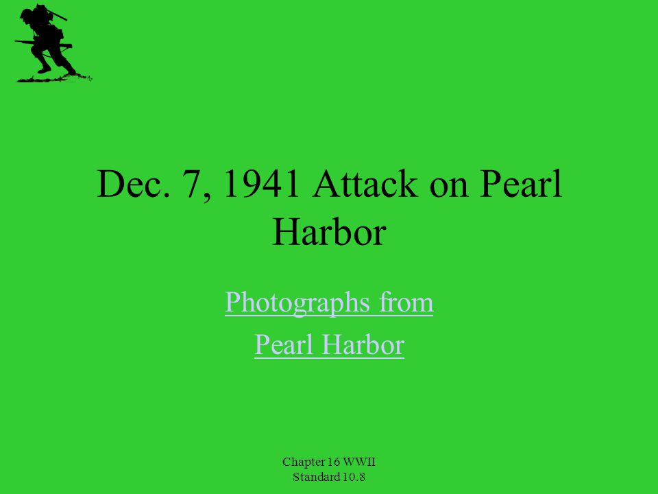 Dec. 7, 1941 Attack on Pearl Harbor