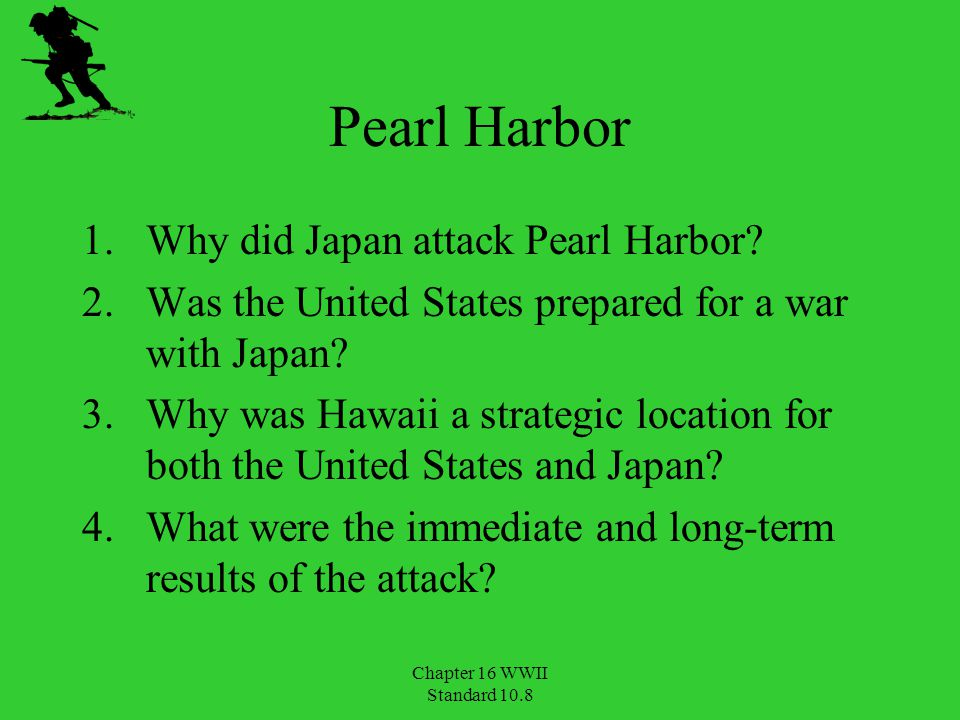Pearl Harbor Why did Japan attack Pearl Harbor