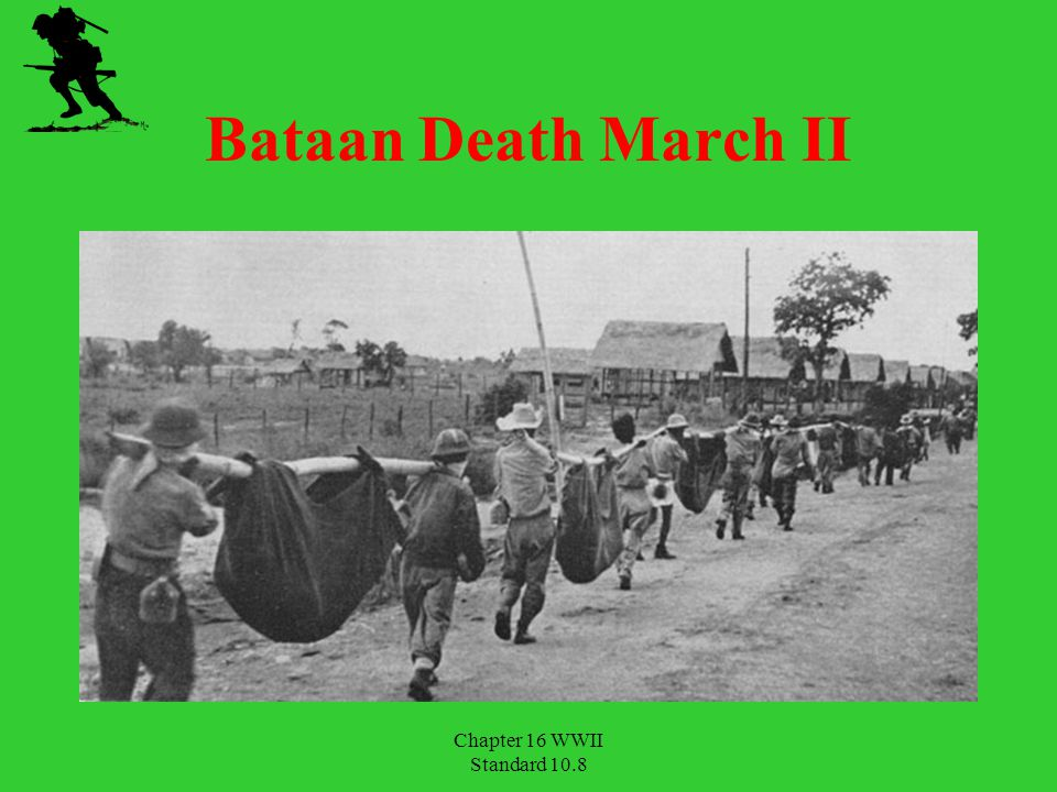 Bataan Death March II Chapter 16 WWII Standard 10.8