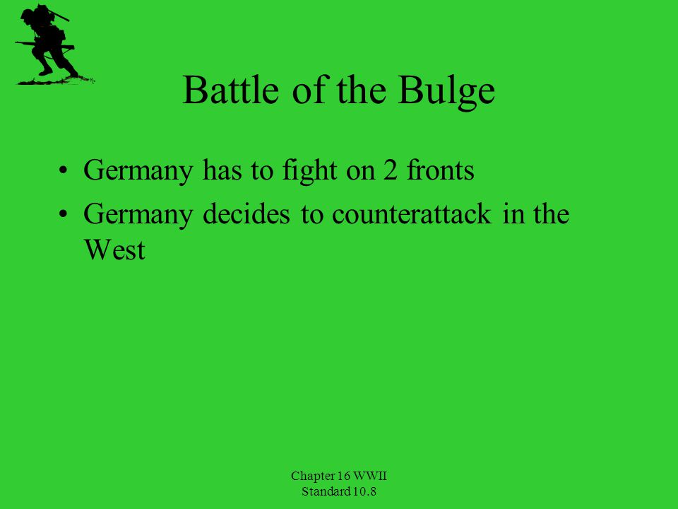 Battle of the Bulge Germany has to fight on 2 fronts