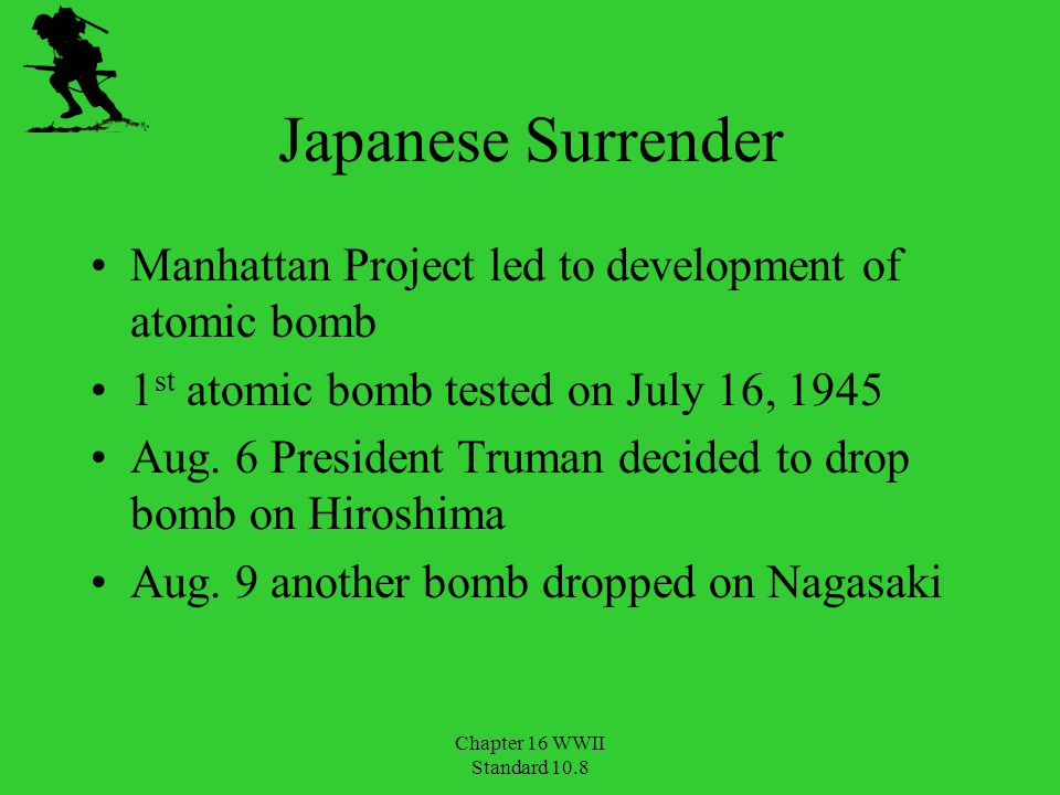 Japanese Surrender Manhattan Project led to development of atomic bomb