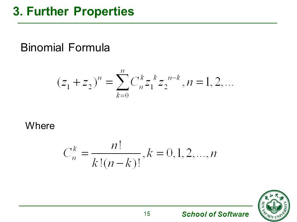 3. Further Properties Binomial Formula Where