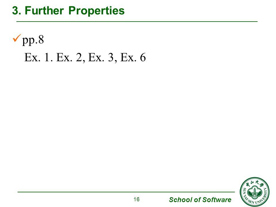 3. Further Properties pp.8 Ex. 1. Ex. 2, Ex. 3, Ex. 6