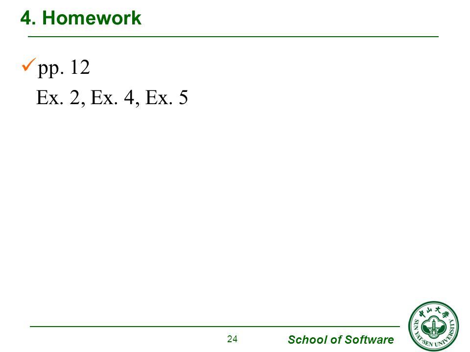 4. Homework pp. 12 Ex. 2, Ex. 4, Ex. 5