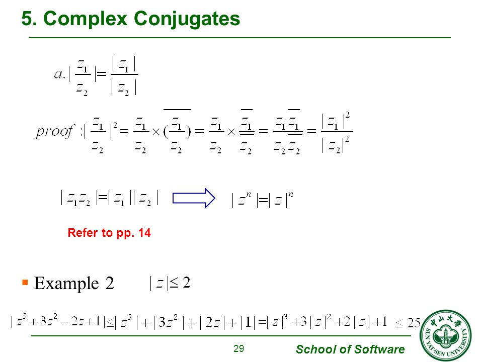 5. Complex Conjugates Example 2 Refer to pp. 14