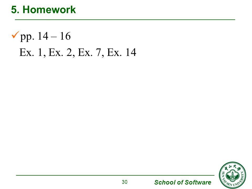 5. Homework pp. 14 – 16 Ex. 1, Ex. 2, Ex. 7, Ex. 14