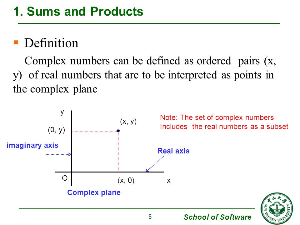 Definition 1. Sums and Products