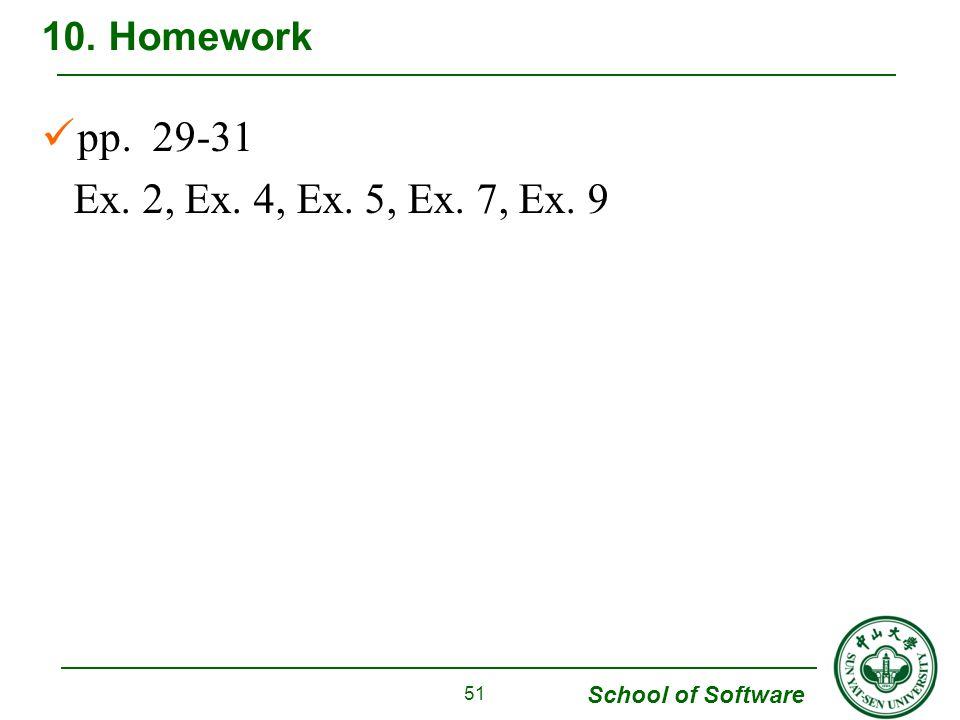10. Homework pp. 29-31 Ex. 2, Ex. 4, Ex. 5, Ex. 7, Ex. 9