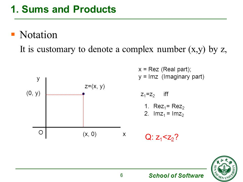Notation 1. Sums and Products