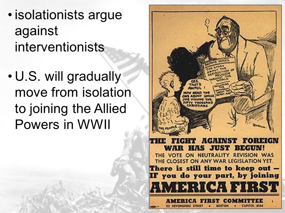 isolationists argue against interventionists