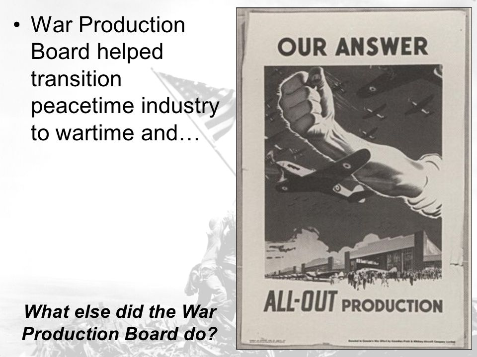 What else did the War Production Board do