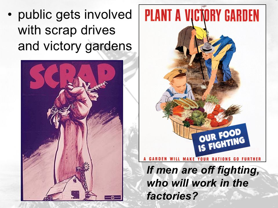 public gets involved with scrap drives and victory gardens