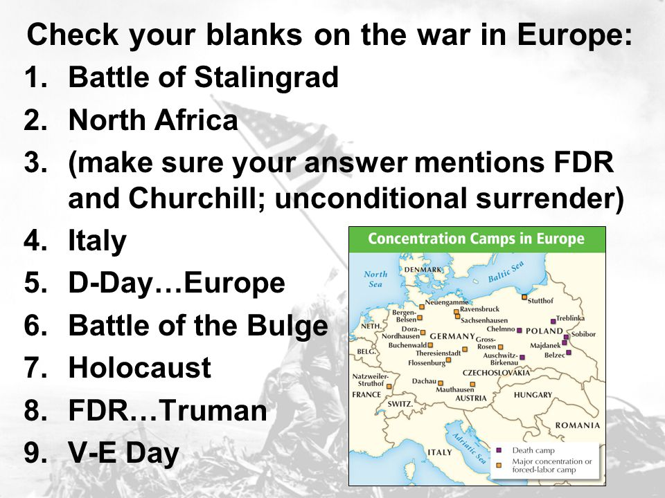 Check your blanks on the war in Europe: